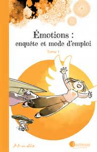Comment accueillir nos émotions